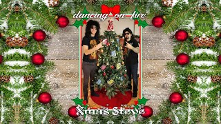 "Dancing On Fire ""Xmas Steve"""