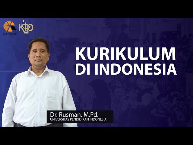 Kurikulum di Indonesia | Dr. Rusman, M.Pd.