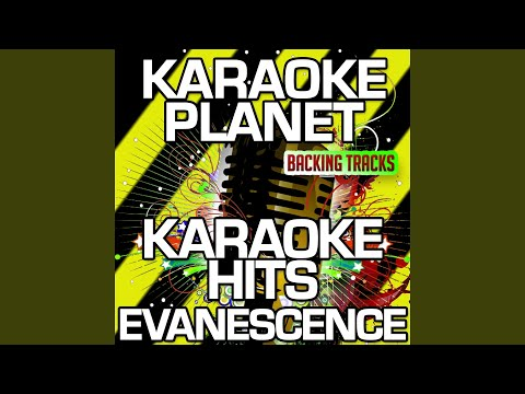 My Immortal (Karaoke Version With Background Vocals) (Originally Performed By Evanescence)