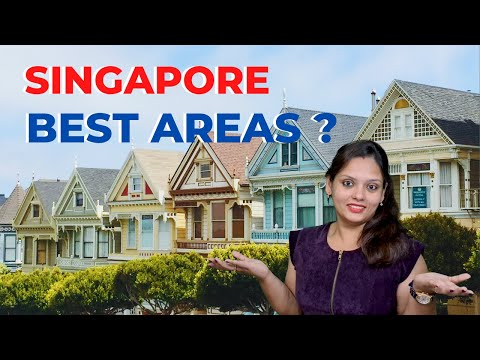Best Area To Stay In Singapore | Rent A House In Singapore | Part 3