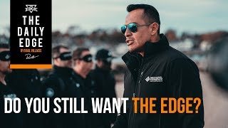 Do you Still Want The Edge? (Daily Edge Originals: Entrepreneur Coaching Series)
