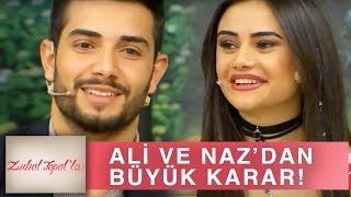 Zuhal Topal'la 173. Bölüm (HD) | Naz ve Ali'den Büyük Karar!