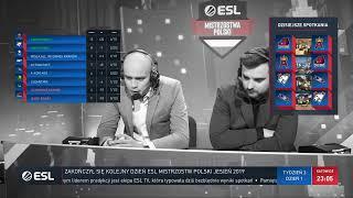 ESL Mistrzostwa Polski Jesień 2019 | W3D1 - Na żywo