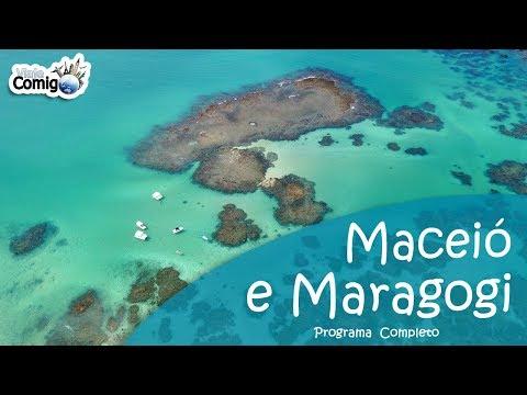 MACEIÓ E MARAGOGI - ALAGOAS | PROGRAMA VIAJE COMIGO