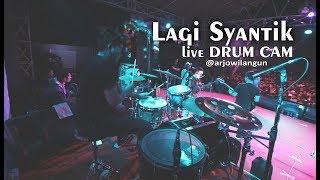 Lagi Syantik Ska Reggae Drum Cam live arjowilangun
