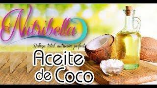 NUTRIBELLA  -  ACEITE DE COCO con A.H. SINUHÉ MARTÍNEZ
