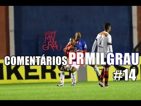 Paraná 2x1 Oeste 27/05/16 - Comentários PRMILGRAU