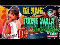DIL NAHI TODNE WALA || New Santali Dj song || orchestra Hits || Dj SNK Dhanbad