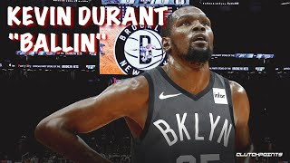 "Kevin Durant Mix - ""Ballin"" ft. Roddy Ricch (NETS HYPE) ᴴᴰ *EMOTIONAL*"