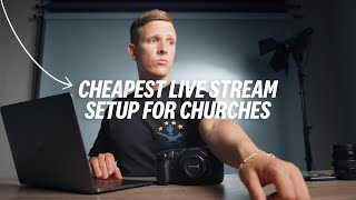 CHEAPEST Live Stream Setup For Churches (That Still Looks Awesome) screenshot 5