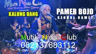 Download Lagu PAMER BOJO - BERHASIL CENDOL DAWET MUTIK NIDA RATU KENDANG INDONESIA LIVE PEMALANG mp3
