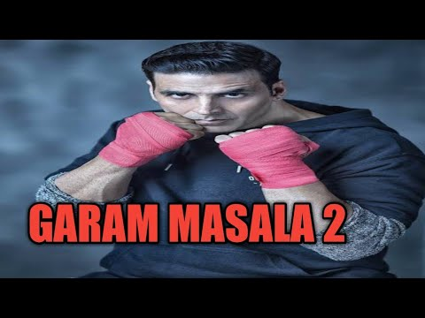 Garam Masala 2 New Akshay Kumar Hindi Movie 2020/ Bollywood New Movie