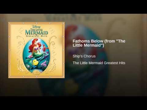 "Fathoms Below (from ""The Little Mermaid"")"