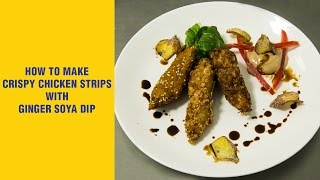 Crispy Chicken Strips With Ginger Soya Dip