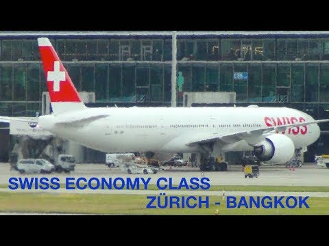 SWISS AIRLINES   ECONOMY CLASS   ZÜRICH (ZRH - BANGKOK (BKK)   BOEING 777   Spot Check