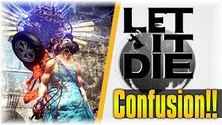 Confusion!!   Let It Die #136   [NEW UPDATE]