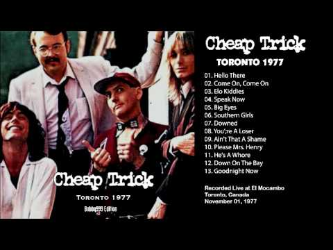 Cheap Trick - Toronto 1977, November 01, El Macambo, Canada Remaster