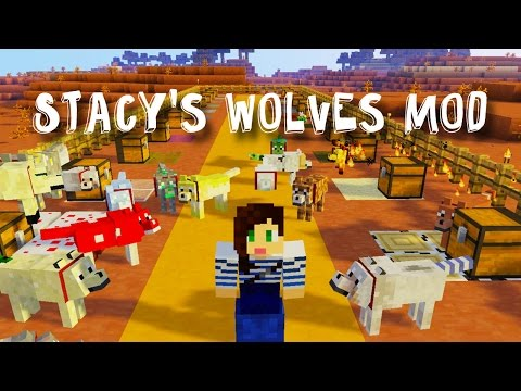 STACY'S WOLVES MOD SHOWCASE