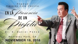 En Presencia de un Profeta - Obispo E. Daniel Ponce