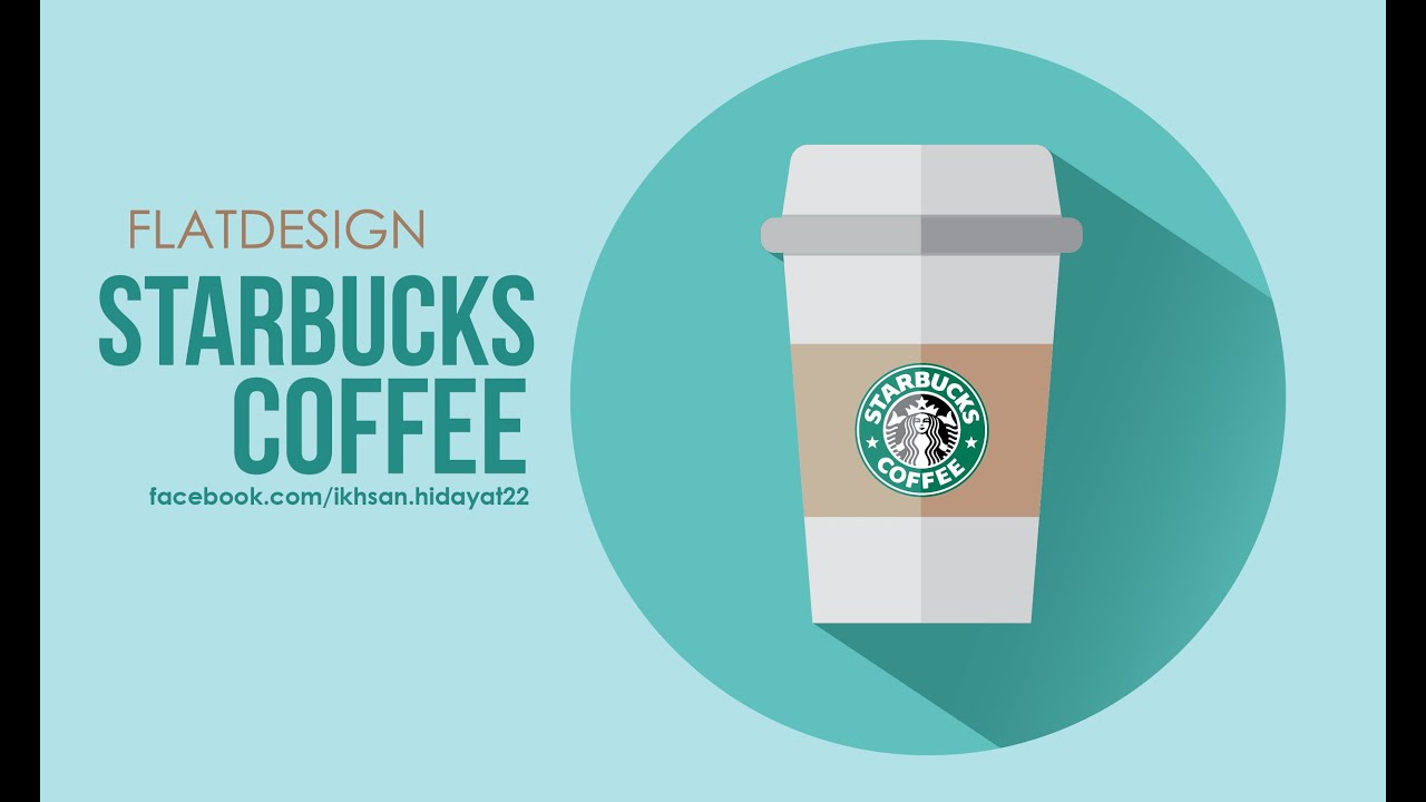Starbucks Coffee How To Create A Flat Design Using Adobe