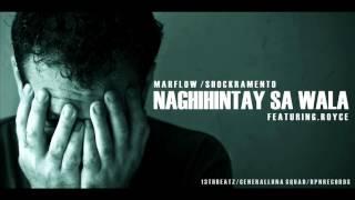 NAGHIHINTAY SA WALA - Marflow and Shockramento Ft. Royce (13thBeatz) (RPN Records)