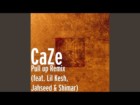 Pull up (Remix) (feat. Lil Kesh, Jahseed & Shimar)