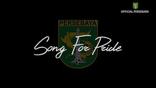 Download Song For Pride by Persebaya Players