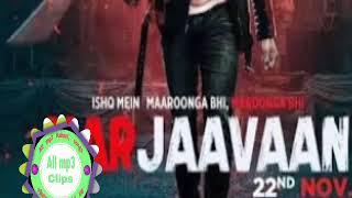 Thodi jagah jubin noutiyal .........♿♿♿♿full mp3 song Marjava .......... india music song