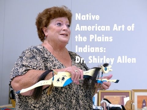 Native American Art of the Plains Indians, Dr  Shirley Allen @ Native American Fellowship, 09 17 15