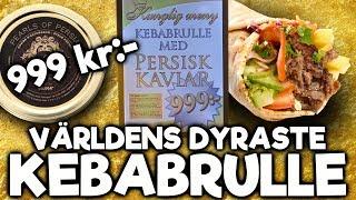 Världens Dyraste Kebabrulle - Är den värd pengarna?