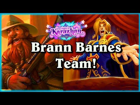 Brann Barnes Team ~ One Night in Karazhan ~ Hearthstone Heroes of Warcraft