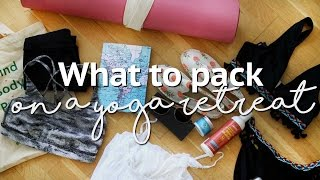 What to pack on a Yoga retreat | Annie Clarke | Mind Body Bowl