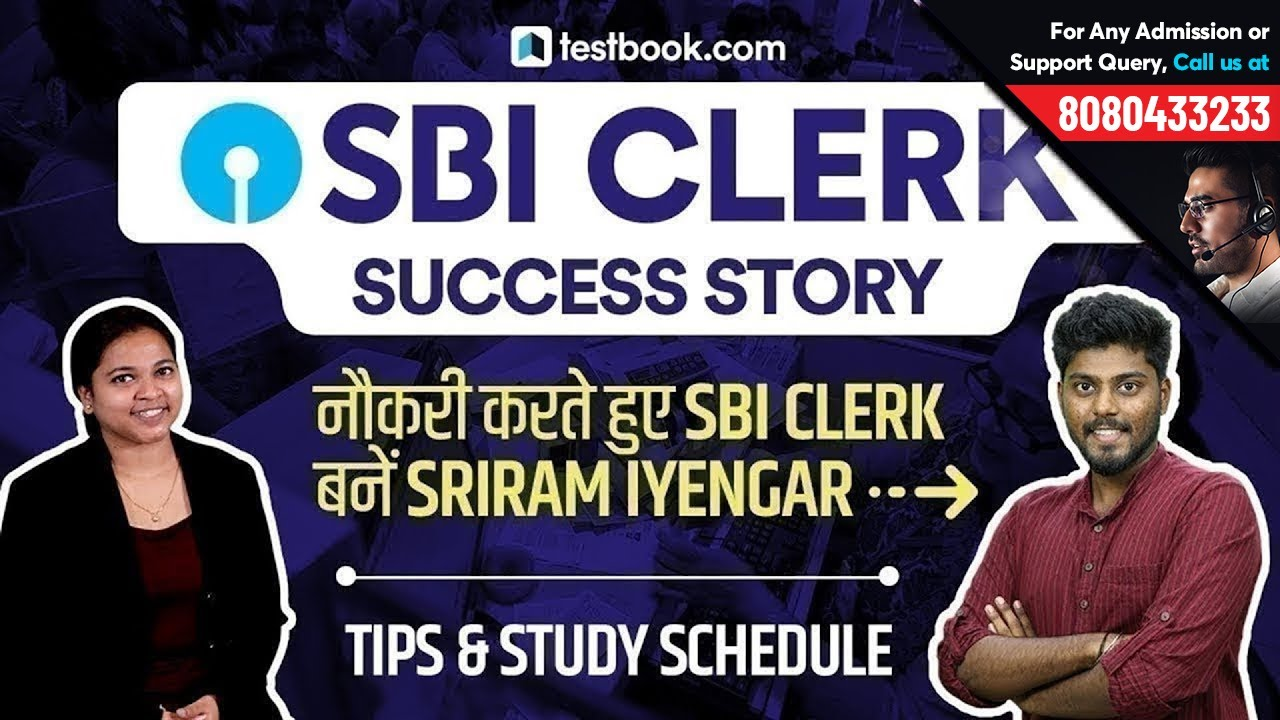 SBI Clerk Success Story of Sriram Iyengar | Important Tips & Study Schedule  to Crack SBI Exams