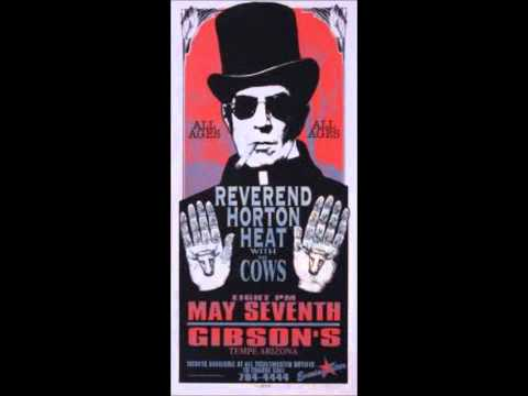 Reverend Horton Heat - The Devil's Chasing Me