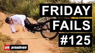 Friday Fails #125