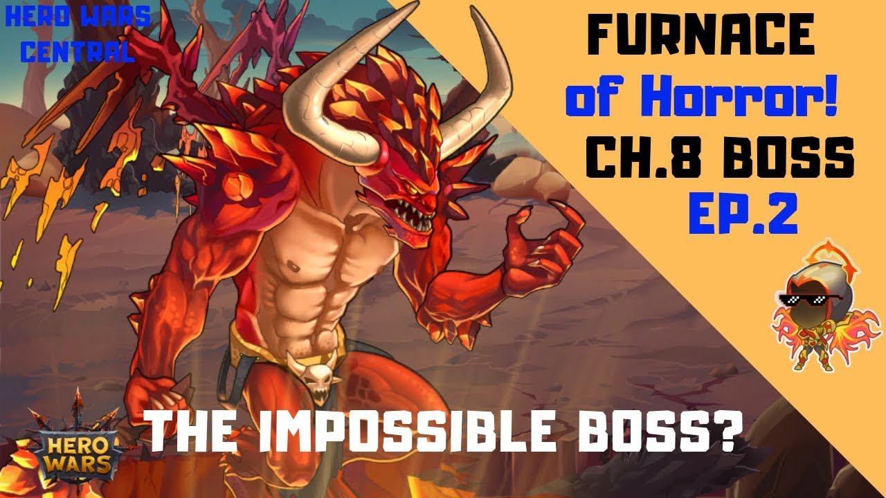 Hero Wars | Furnace of Horror! Complete! by Hero Wars Central
