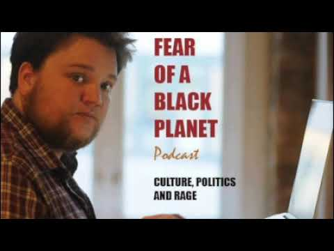 Fear Of A Black Planet - Ep133 - Feminism And Free Speech