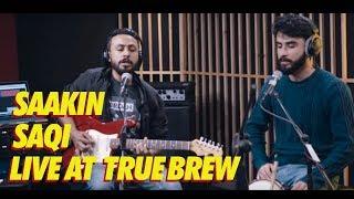 live-at-true-brew-12-saakin-saqi