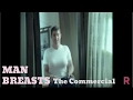 Man Breasts - Commercial