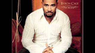 I Will Bless The Lord - Byron Cage - An Invitation to Worship