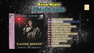 Rahim Marof - Kini Aku Sendiri