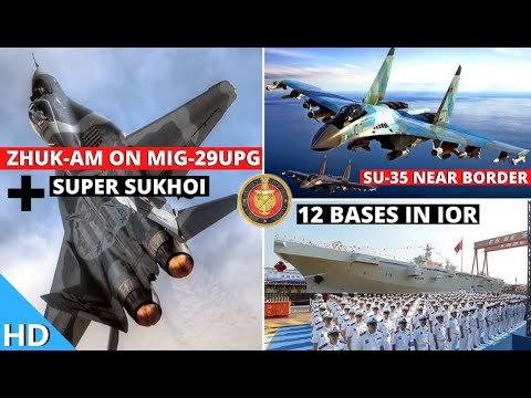 Indian Defence Updates : New Zhuk-AM For MiG-29UPG,Su-35 Near Border,12 Chinese Foreign Bases In IOR