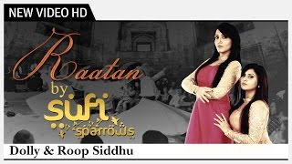 Raatan - Sufi Sparrows | Dolly & Roop Siddhu | Punjabi Music Video