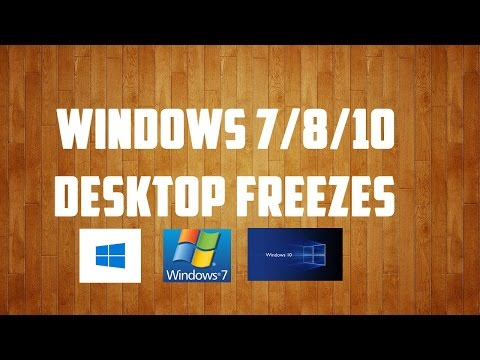 Windows 7/8/10 desktop freezes and nothing can't be clicked