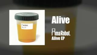 Ima Robot - Alive (Alive EP)