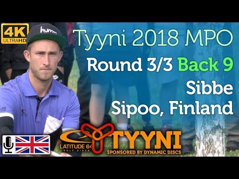 Tyyni 2018 MPO Round 3/3 Back 9 @ Sibbe (Wysocki, Paju, Barsby, Brathwaite) with commentary [4K]