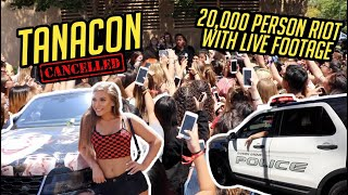 tanacon-got-cancelled-20-000-person-riot-police-ambulances-live-footage