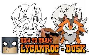 Pokemon | How to Draw Lycanroc Dusk Form (Art Tutorial)