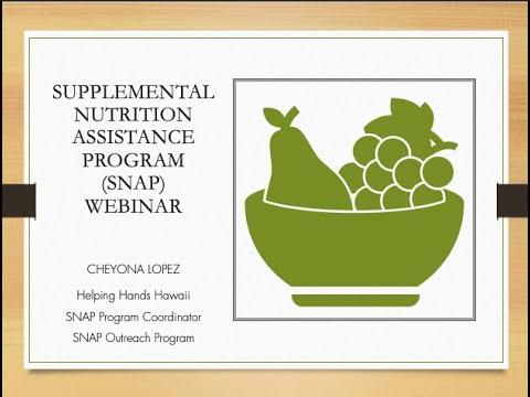 Supplemental Nutrition Assistance Program (SNAP) Webinar