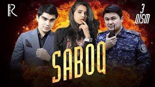 Saboq (o'zbek serial) | Сабок (узбек сериал) 3-qism